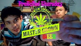 #MasterGrownWeek Micky Kush (Sativa) PreRolled Thursday! by Take a Break with Aaron & Mo