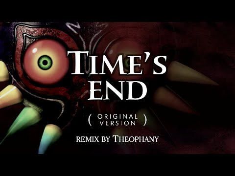 Majora's Mask: Time's End (remix by Theophany)