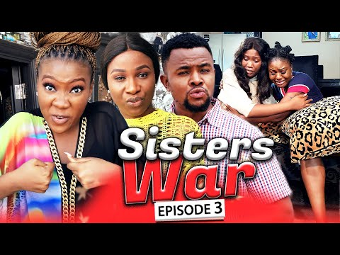 SISTERS WAR EPISODE 3 (New Hit Movie) Chinenye & Sonia 2020 Latest Nigerian Nollywood Movie Full HD