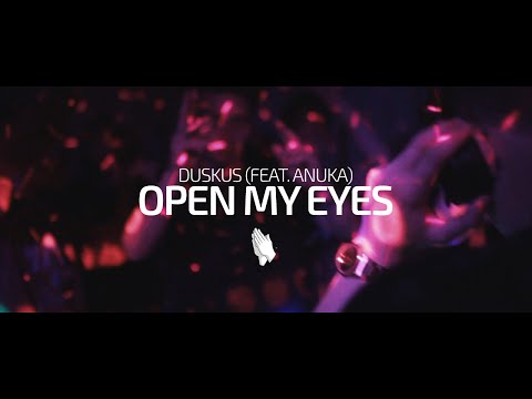Open My Eyes (Song) by Duskus and Anuka