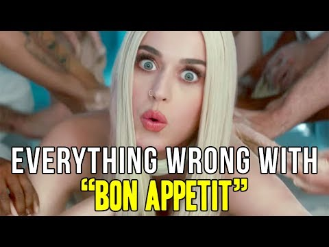 "Everything Wrong With Katy Perry - ""Bon Appétit"""