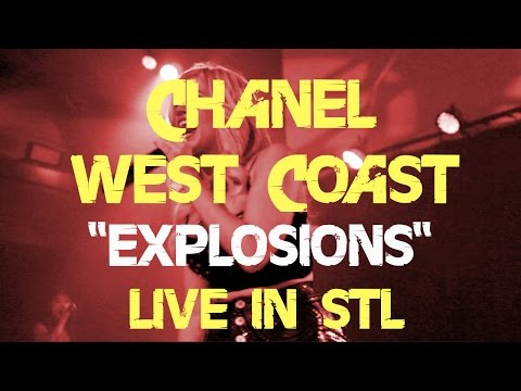 """Chanel West Coast - """"Explosions"""" Live in STL"""