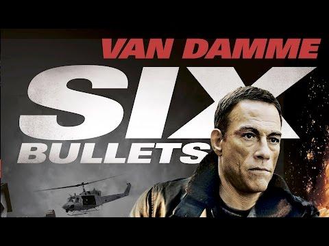 Six Bullets (2012) Jean Claude Van Damme killcount