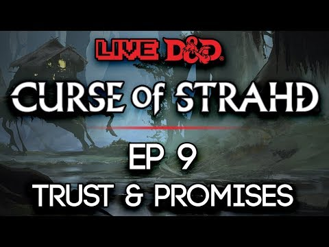 Episode 9 | Trust & Promises | Curse of Strahd