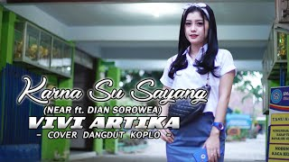 Video KARNA SU SAYANG (DANGDUT KOPLO) Cover VIVI ARTIKA MP3, 3GP, MP4, WEBM, AVI, FLV November 2018