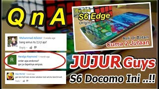 Video QnA | MAAF S6 Edge Docomo 2 Jutaan Ini SEBENARNYA..!! MP3, 3GP, MP4, WEBM, AVI, FLV September 2017