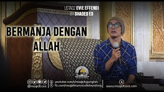 Video Bermanja Dengan Allah - Ust. Evie Effendie (Shadeeq EO) MP3, 3GP, MP4, WEBM, AVI, FLV Februari 2019