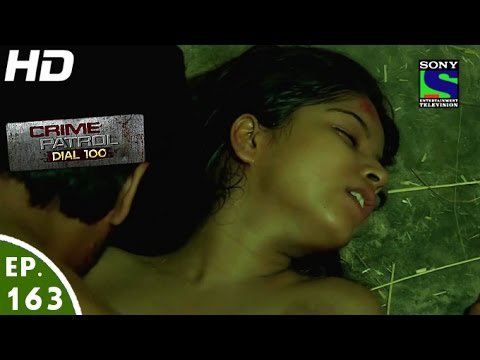 Video Crime Patrol Dial 100 - क्राइम पेट्रोल - Gudiya - Episode 163 - 13th June, 2016 download in MP3, 3GP, MP4, WEBM, AVI, FLV January 2017