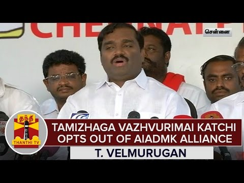 Tamizhaga-Vazhvurimai-Katchi-Opts-Out-Of-AIADMK-Alliance--T-Velmurugan
