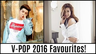 My Favourite V-POP Songs of 2016 (January-July)!