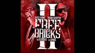 Damn - Gucci Mane & Young Scooter [Free Bricks 2]