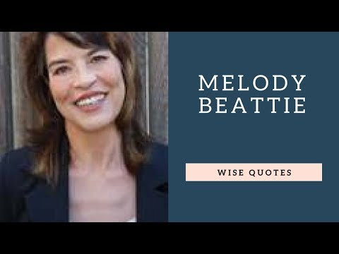 Leadership quotes - Melody Beattie Saying & Quote  Positive Thinking & Wise Quotes Salad  Motivation  Inspiration