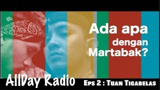 Video Tuan Tigabelas membahas politik dan martabak | AllDay Radio MP3, 3GP, MP4, WEBM, AVI, FLV Oktober 2018