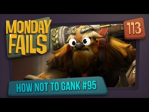 Monday Fails - How NOT to gank #95