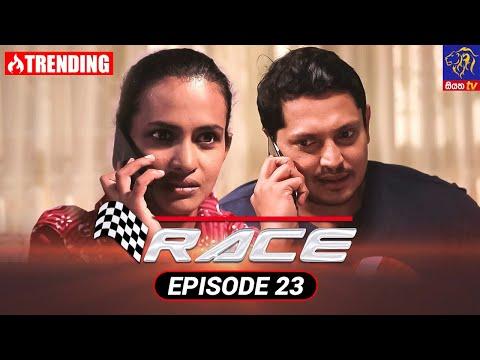 Race - රේස්   Episode 23   01 - 09 - 2021   Siyatha TV