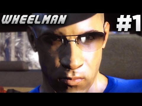 Wheelman - Intro & Mission #1 - Frantic