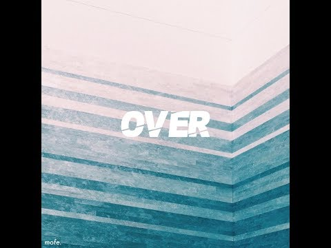Mofe. - Over