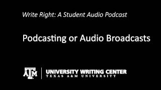 Podcasting or Audio Broadcasts
