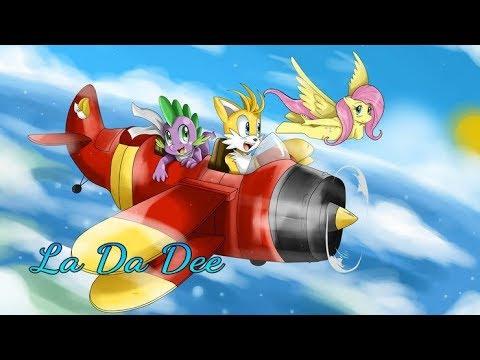 MLP X Sonic | La Da Dee