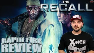 Nonton THE RECALL (2017)   Rapid-Fire Review   Wesley Snipes Film Subtitle Indonesia Streaming Movie Download