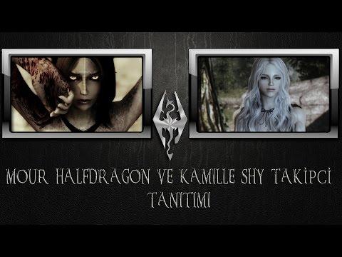 SKYRIM MOD TANITIMI: Mour Yarı ejderha Takipci ve Kamille Shy Takipci (видео)