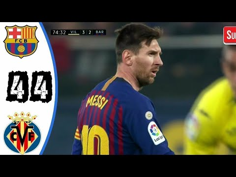 Villareal Vs Barcelona 4-4 - Highlights And All Goals Resumen & Goles 2019 HD