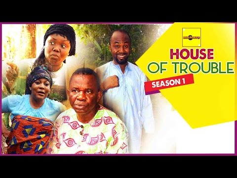 House Of Trouble 1 - 2015 Latest Nigerian Nollywood Movies