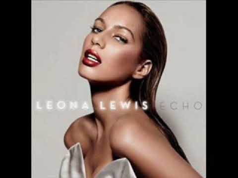Echo (Song) by Leona Lewis