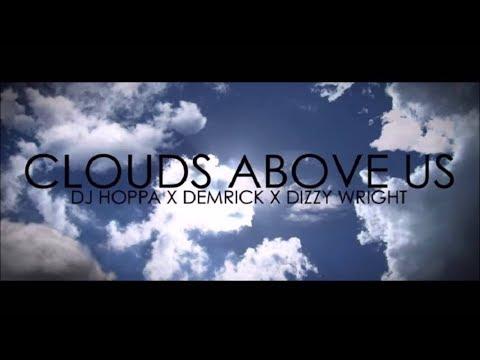 Download Dizzy Wright x Demrick x DJ Hoppa - Clouds Above Us (Instrumental) [By Ugall Treble] MP3