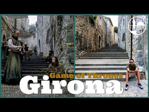 GIRONA GAME OF THRONES FILMING LOCATIONS TOUR | Spain Travel Guide