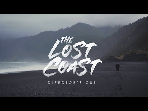 THE LOST COAST - DIRECTOR'S CUT | The Ginger Runner
