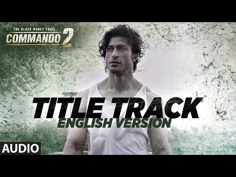 Commando - English Version (Audio) | Vidyut Jammwa