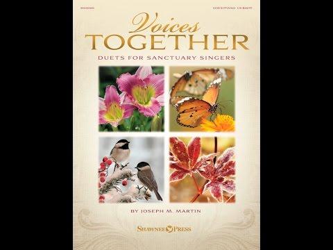 VOICES TOGETHER - Duets for Sanctuary Singers - Joseph M. Martin