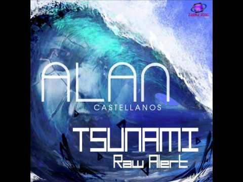 TSUNAMI Raw Alert By Alan Castellanos