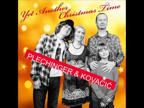 Plechinger i Kovacici - Yet Another Christmas Time