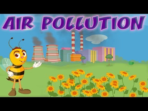 Air Pollution - Causes & Effects, Air Quality Index, Educational Videos & Lessons for Children, Kids