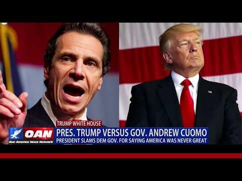 President Trump Slams N.Y. Gov. Cuomo for Saying America Was Never Great