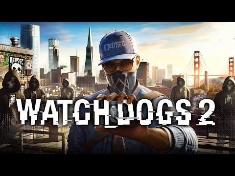 Watch_Dogs 2  - Первый Взгляд