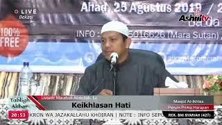 Video 🔴[LIVE] Keikhlasan Hati - Ustadz Maududi Abdullah, Lc MP3, 3GP, MP4, WEBM, AVI, FLV Agustus 2019