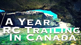 A Year RC Trailing In Canada - 2nd EDITION!!! - YouTube