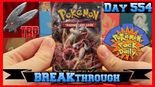 Pokemon Pack Daily BREAKthrough Booster Opening Day 554 - Featuring TheBattleProductions by ThePokeCapital