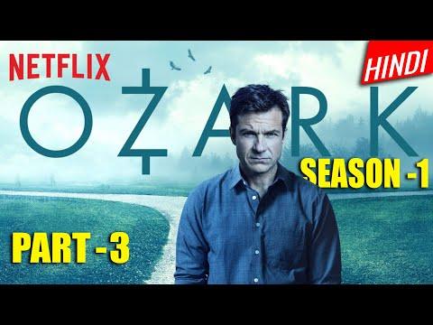 Ozark 2017 Season 1 Explained in hindi | part 3 | Ozark Series Explained in hindi | Ep- 9,10