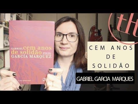 Cem anos de solida?o Gabriel Garcia Marquez   Tatiana Feltrin