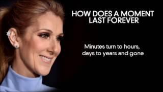 Video How Does A Moment Last Forever     Céline Dion     Full Lyrics MP3, 3GP, MP4, WEBM, AVI, FLV Desember 2017