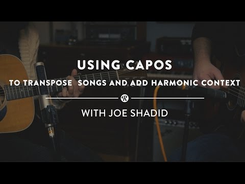 Using Guitar Capos To Transpose Songs and Add Harmonic Context | Reverb Guitar Lesson