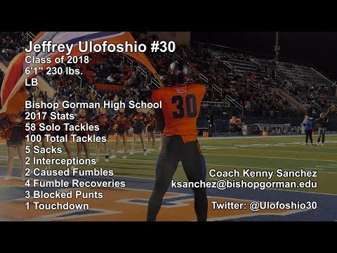 Football - 2017 Individual Highlight - Class of 2018 Jeffrey Ulofoshio Senior Highlights