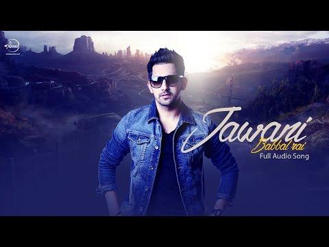 Jawani Songs mp3 download and Lyrics