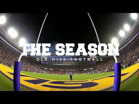 The Season: Ole Miss Football - LSU (2016)