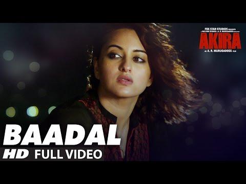 BAADAL Full  Video Song | Akira | Sonakshi Sinha | Konkana Sen Sharma | Anurag Kashyap