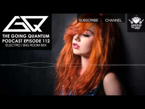 big room house - The Going Quantum Podcast is Free on iTunes! ○ http://bit.ly/GQPodcast Alternate Download Mirror: ○ http://goingquantum.ca/mirror Subscribe to Spread The Jam...